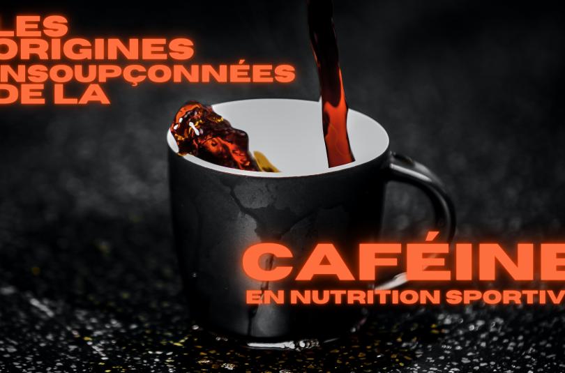 La caféine en nutrition sportive : les origines